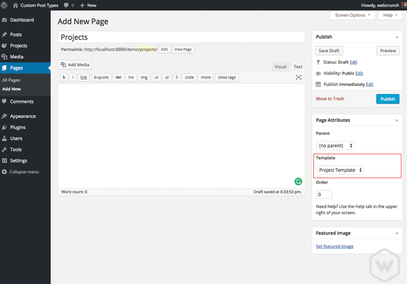 "Create a new page called ""Projects"" and assign our newly created project page template to it."