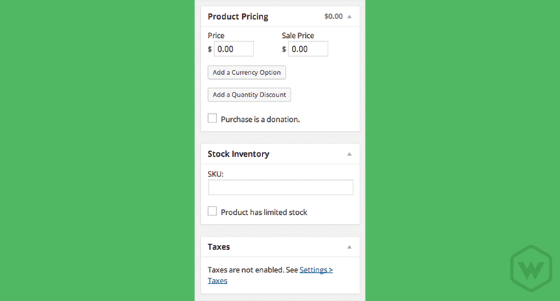 Pricing, SKU numbers, and Taxes are also options within WP eCommerce